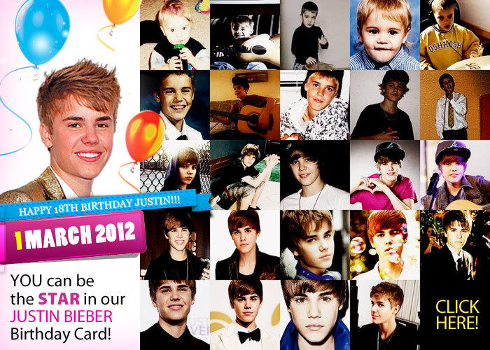 YOU can be the STAR of the official alljustin.com Justin Bieber 18th Birthday card!!! picture